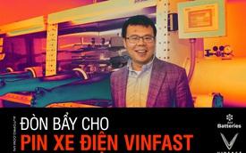 'Background' khủng của công ty vừa được VinFast mạnh tay rót vốn đầu tư: Đứng đầu là giáo sư, tiến sĩ, có công nghệ độc nhất ngành pin