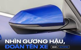[Quiz] Bạn phải thực sự mê xe mới nhận ra 10 thiết kế gương này