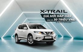 Nissan X-Trail ưu đãi tới 30 triệu đồng cho khách hàng Việt