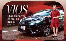 Nữ quân y đánh giá Toyota Vios 2021: 'Dễ dùng, đủ mọi thứ cho phụ nữ lần đầu lái xe'