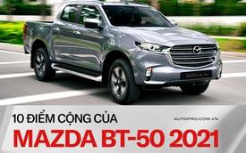 10 nâng cấp đáng tiền trên Mazda BT-50 2021 mà khách hàng Việt cần biết