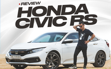 Đánh giá Honda Civic RS 2019 - Lựa chọn cần cả con tim và lý trí