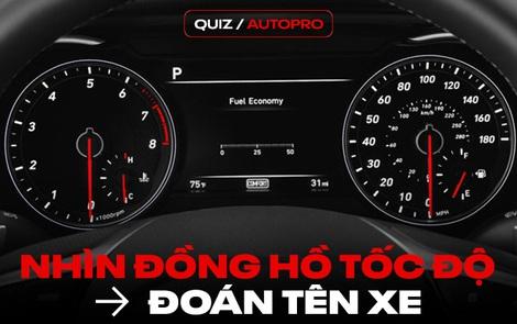 [Quiz] Bạn có đoán đúng được tên xe nếu chỉ nhìn đồng hồ sau vô-lăng?