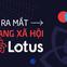 Trực tiếp buổi ra mắt mạng xã hội Lotus của người Việt