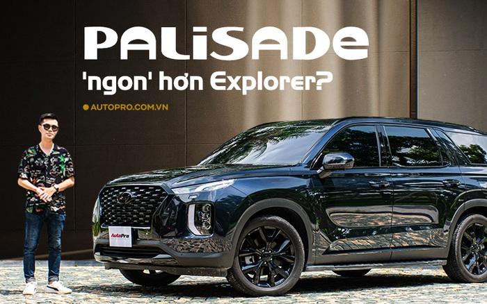 Đánh giá Hyundai Palisade bán thăm dò tại Việt Nam: Đủ sức doạ Explorer nếu dưới 3 tỷ đồng